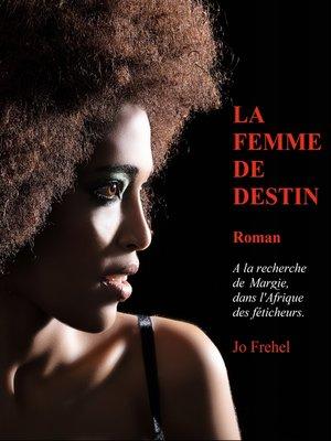 cover image of La femme de destin
