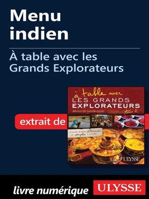 cover image of Menu indien--À table avec les Grands Explorateurs