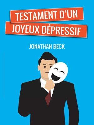 cover image of Testament d'un joyeux dépressif