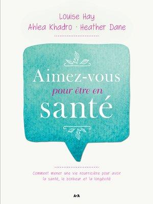 cover image of Aimez-vous pour être en santé