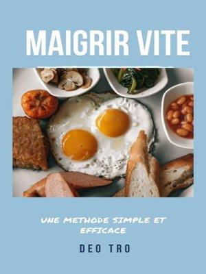 cover image of Maigrir vite et restez mince