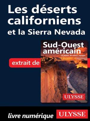 cover image of Les déserts californiens et la Sierra Nevada
