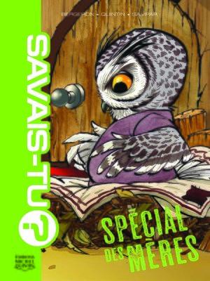 cover image of Savais-tu? 3--Spécial des mères