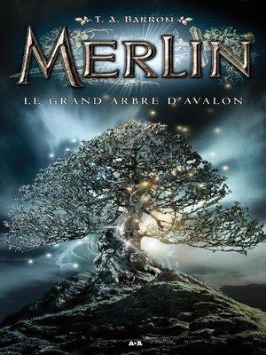 cover image of Le grand arbre d'Avalon