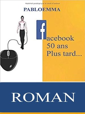 cover image of Facebook cinquante ans plus tard...