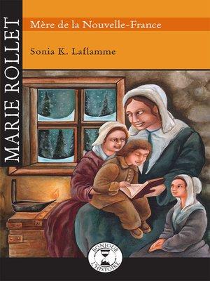 cover image of Marie Rollet Mère de Nouvelle-France