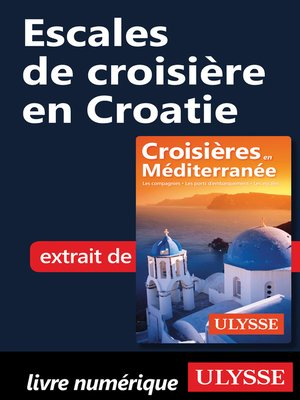 cover image of Escales de croisière en Croatie