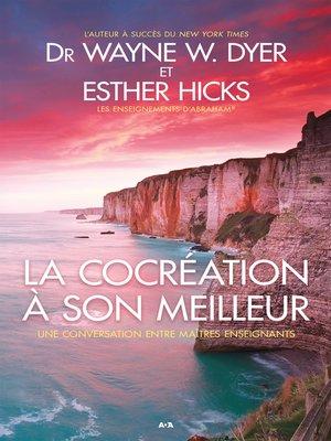 cover image of La cocréation à son meilleur