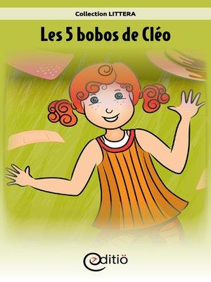 cover image of Les 5 bobos de Cléo