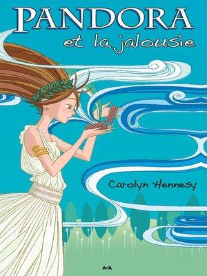 cover image of Pandora et la jalousie