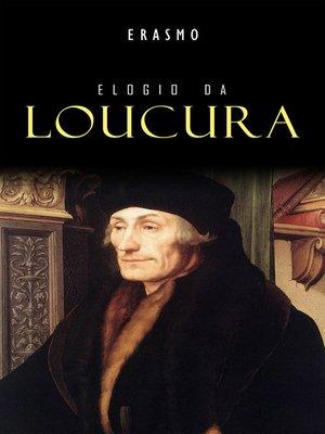 cover image of Elogio da Loucura