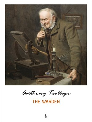 cover image of The Warden (Chronicles of Barsetshire)
