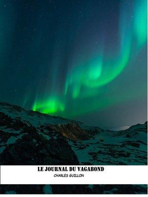 cover image of LE JOURNAL DU VAGABOND