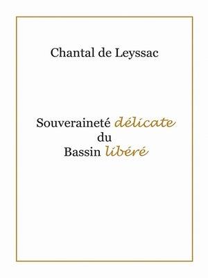 cover image of La Souveraineté Délicate du Bassin Libéré