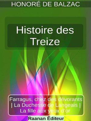cover image of Histoire des Treize