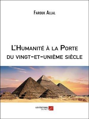 cover image of L'Humanité à la Porte du vingt-et-unième siècle