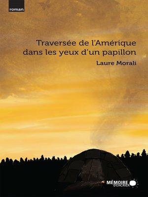 cover image of Traversée de l'Amérique dans les yeux d'un papillon