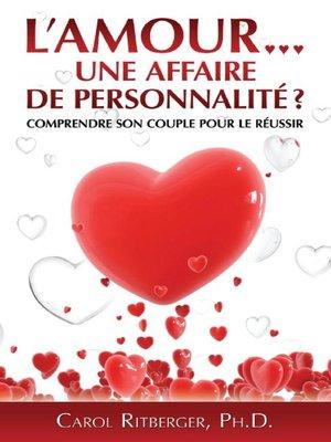 cover image of L'amour... une affaire de personnalité?