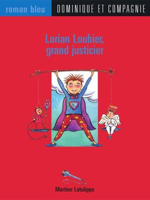 cover image of Lorian Loubier, grand justicier
