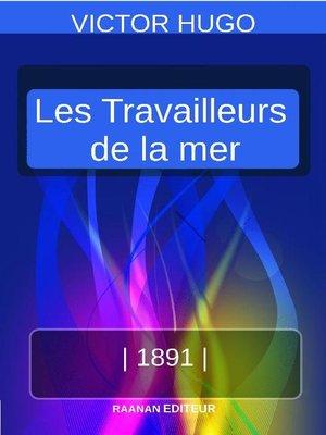 cover image of LES TRAVAILLEURS DE LA MER