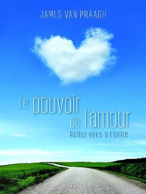 cover image of Le pouvoir de l'amour