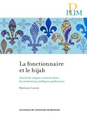 cover image of La fonctionnaire et le hijab
