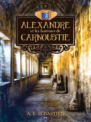 cover image of Alexandre et les fantômes de Carnoustie