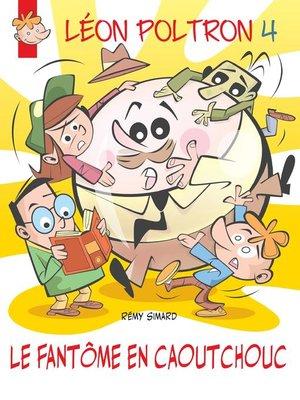 cover image of Le fantôme en caoutchouc