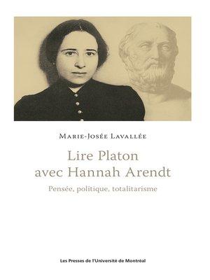 cover image of Lire Platon avec Hannah Arendt