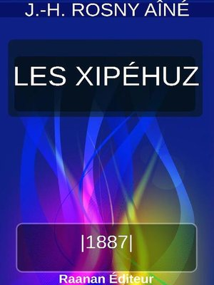 cover image of LES XIPÉHUZ