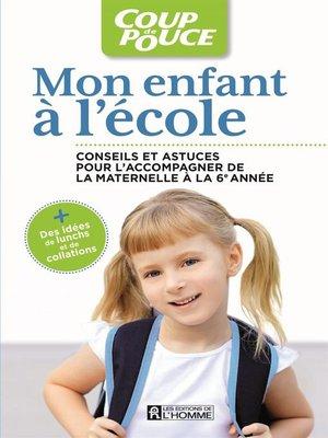 cover image of Mon enfant à l'école