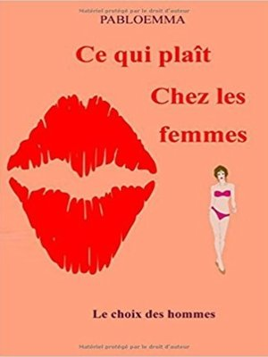 cover image of Ce qui plaît chez les femmes