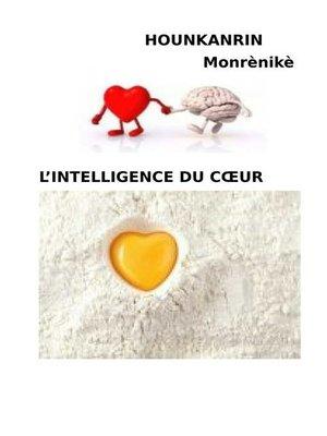 cover image of L'intelligence du coeur