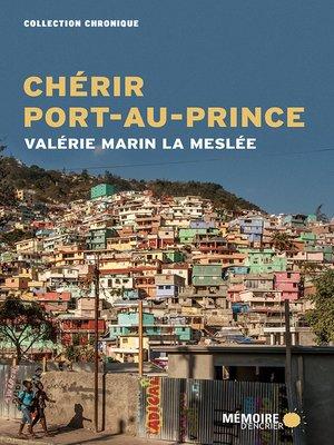 cover image of Chérir Port-au-Prince