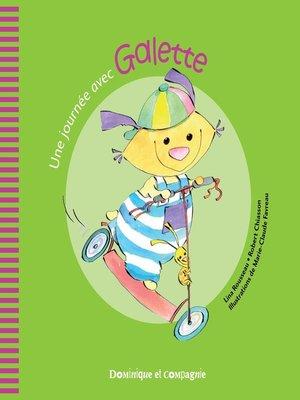 cover image of Une journée avec Galette