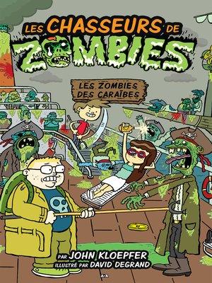 cover image of Les zombies des Caraïbes