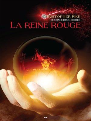 cover image of La reine rouge