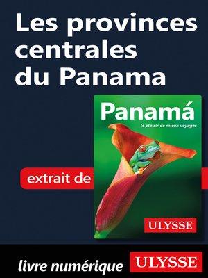 cover image of Les provinces centrales du Panama
