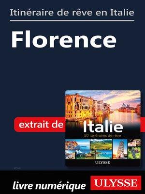 cover image of Itinéraire de rêve en Italie--Florence
