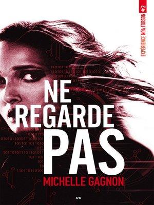 cover image of Ne regarde pas