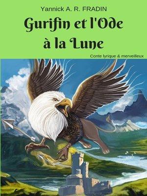 cover image of Gurifin et l'ode à la Lune