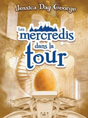 cover image of Les mercredis dans la tour