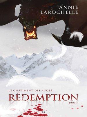 cover image of Le châtiment des anges--Rédemption