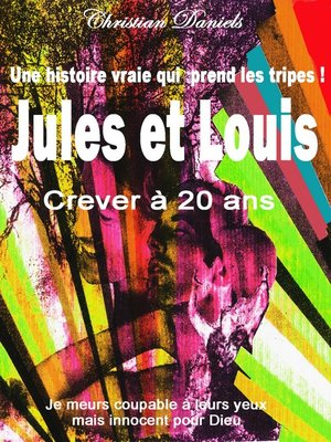 cover image of CREVER a 20 ANS   JULES ET LOUIS