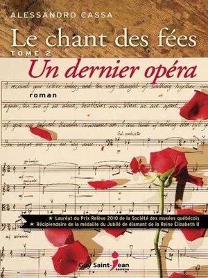 cover image of Un dernier opéra