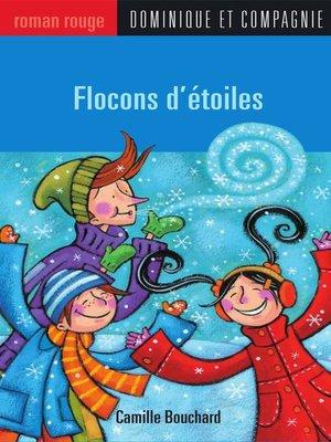 cover image of Flocons d'étoiles