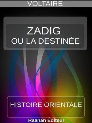 cover image of Zadig ou la Destinée