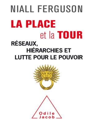 cover image of La Place et la Tour