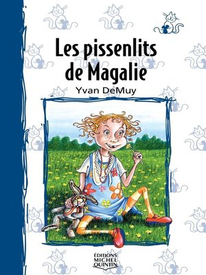 cover image of Magalie 1--Les pissenlits de Magalie