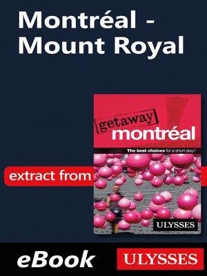 cover image of Montréal--Mount Royal